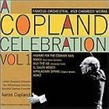 A Copland Celebration, Vol. I by Aaron Copland