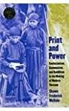 Print and Power Confucianism, Communism and Buddhism in the Making of Modern Vietnam