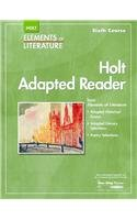 Elements of Literature: Holt Adapted Reader, Grade 12, 6th Course