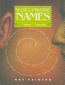 The Secret Universe of Names: The Dynamic Interplay of Names and Destiny pdf epub