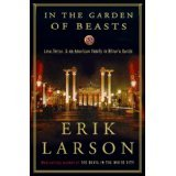 img - for by Eric_LLarson) In the Garden of Beasts: book / textbook / text book