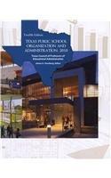 Texas Public School Organization and Administration: 2010