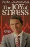 The Joy of Stress, Peter G. Hanson, 0836224116