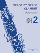 - Grade by Grade - Clarinet (Grade 2): With CDs of Performances and Accompaniments