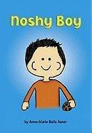 Noshy Boy (Matzah Ball Books) ()