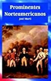 Prominentes Norteamericanos, Jose Marti, 1410107485