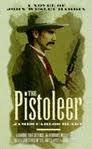 The Pistoleer, James Carlos Blake, 0708958230