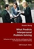 What Predicts Interpersonal Problem-Solving, Xiaolei Wang, 3836437740