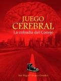 img - for Juego Cerebral. La Cofradia Del Conejo (Spanish Edition) book / textbook / text book