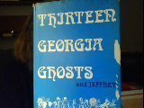 13 Georgia Ghosts and Jeffrey, Kathryn Tucker Windham, 0873970411