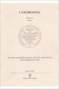 Book Danni Causati Dalla Fauna Selvatica All'agricoltura: Firenze, 2 Luglio 2009 (I Georgofili)