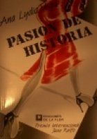 Pasion de historia / History Pasion (Spanish Edition)