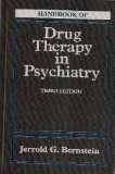 Handbook of Drug Therapy in Psychiatry, Bernstein, Jerrold G., 0801681014