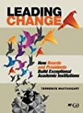 img - for Leading Change: How Boards and Presidents Build Exceptional Academic Institutions book / textbook / text book