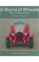 Cars of the Forties: The Years After the War (World of Wheels) pdf epub