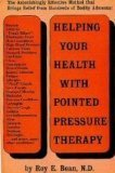 Helping Your Health with Pointed Pressure Therapy, Roy E. Bean, 0133864669