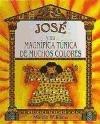 Paperback Jose y Su Magnifica Tunica de Muchos Colores (Spanish Edition) [Spanish] Book