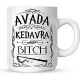 Avada Kedavra Bitch Harry Potter Mug White Mug 10oz