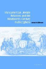 transamerican-literary-relations-and-the-nineteenth-century-public-sphere-cambridge-studies-in-ameri