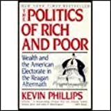 The Politics of Rich and Poor: Wealth and the American Electorate in the Reagan Aftermath