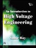 An Introduction to High Voltage Engineering 9788120324176