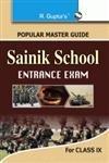 Sainik School Guide Class IX: Class 9 (Popular Master Guide)
