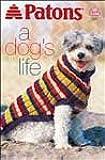 A Dog's Life (Patons #939)