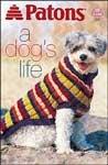 (A Dog's Life (Patons #939))