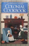The Old Farmer's Almanac Colonial Cookbook, , 0899090087