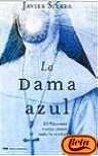 La Dama Azul, El Vaticano Nunca Conto Toda La Verdad (Mr Novela Historica)