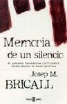 img - for Memoria de un silencio / Memory of a silence (Biografia-memo) (Spanish Edition) book / textbook / text book