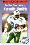 In the Huddle with... Emmitt Smith, Matt Christopher, 0316136735