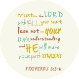 Free Design Cloth Cover Round Mouse Pad 7.87×7.87 Inches- Bible Verse trust in the lord with all your heart Proverbs 3:5:6 Style