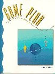 Game Plan: A Guide for Improving Human Relations and Personal Adjustment by Loren Ford (1996-09-09)