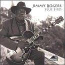 Blue Bird by Jimmy Rogers