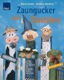 Zaungucker und Türsteher: Lustige Figuren aus Brettern für Eingänge, Gärten und Zäune