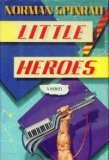 The Little Heroes, Norman Spinrad, 0553052071