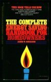 The Complete Energy Savings Handbook for Home Owners, James W. Morrison, 0064651088
