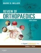 Review of Orthopaedics: Expert Consult - Online and Print (Miller, Review of Orthopaedics) from Brand: Saunders