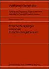 Book Entscheidungslogik (rationale Entscheidungstheorie) * Probleme und Resultate der Wissenschaftstheorie und Analytischen Philosophie / Personelle und Statistische Wahrscheinlichkeit *.