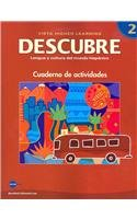 DESCUBRE, nivel 2 - Lengua y cultura del mundo hispánico - Student Activities Book (Spanish and English Edition)