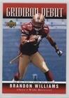 2006 Upper Deck Gridiron - Brandon Williams (Football Card) 2006 Upper Deck - Gridiron Debut #1GD-BW