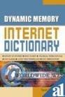 Read Online Dynamic Memory Internet Dictionary pdf epub