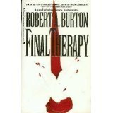 Final Therapy, Robert A. Burton, 0515115037
