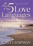 The Heart of the 5 Love Languages (Abridged Gift-Sized Version) by Northfield Publishing