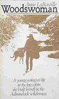 Woodswoman, Anne LaBastille, 0525485651