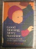 Good Morning, Merry Sunshine, Bob Greene, 0689114346