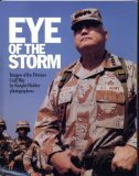 img - for Eye of the Storm - Images of the Persian Gulf War book / textbook / text book