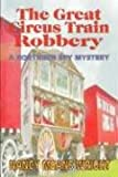 THE GREAT CIRCUS TRAIN ROBBERY