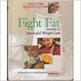 img - for Fight Fat Secrets to Successful Weight L (Women's Edge Health Enhancement Guides) book / textbook / text book